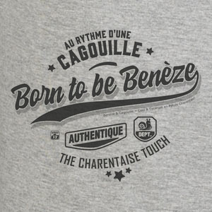 Born to be Benèze